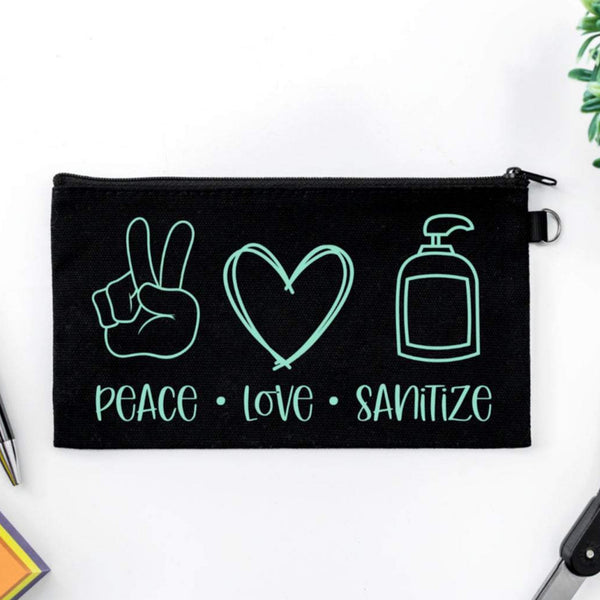 Pen Bag: Peace Love Sanitize