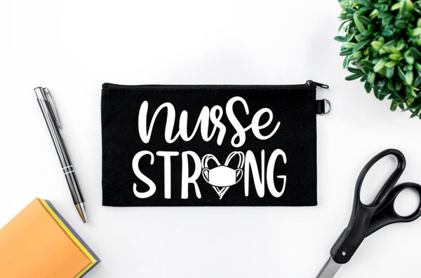 Pen Bag: Nurse Strong