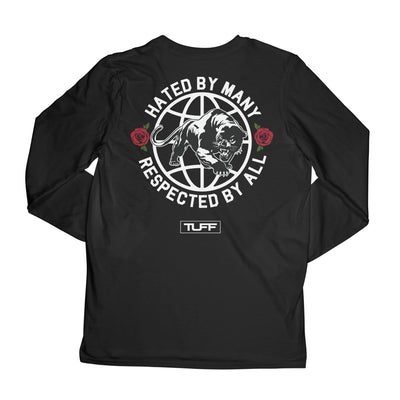 Hated By Many, Respected By All Long Sleeve Tee