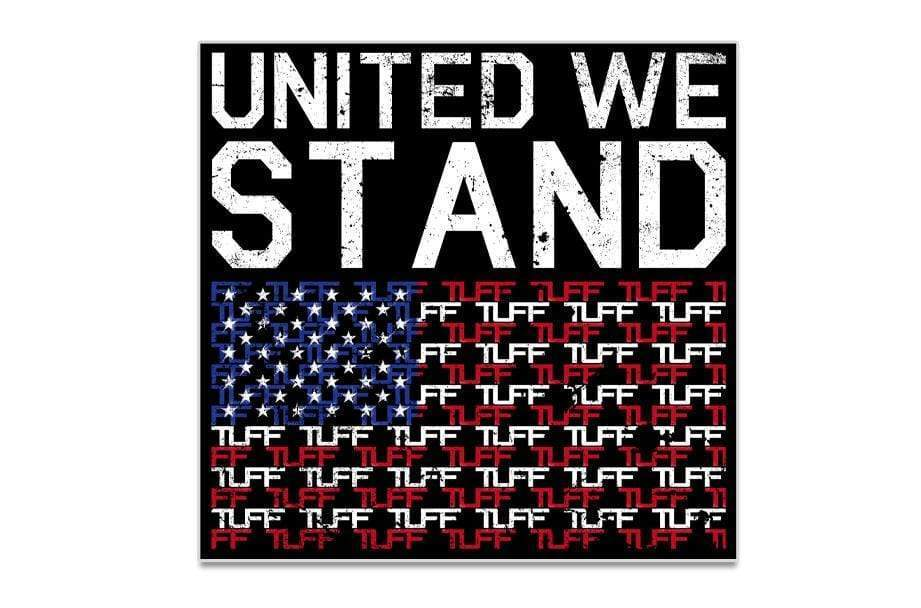 United We Stand TUFF Sticker