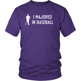 """I Majored In Baseball"" Adult T-Shirt"