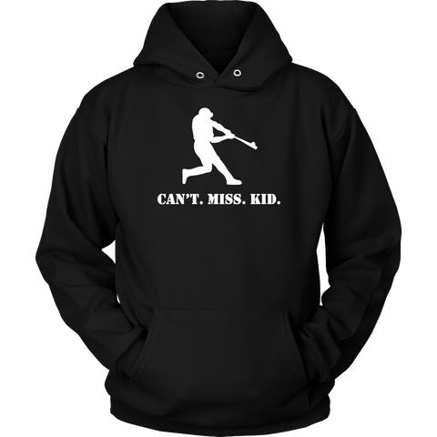 """Can't. Miss. Kid."" Adult Unisex Hoodie"