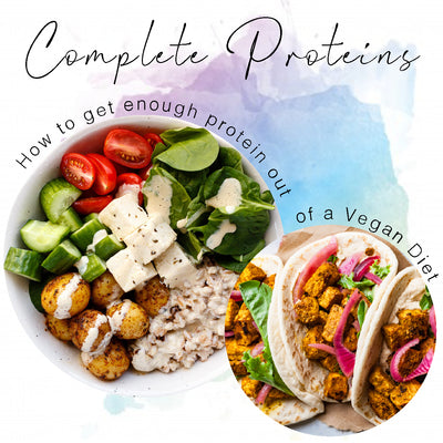 Complete Proteins - How To Get Enough Protein Out Of A Vegan Diet
