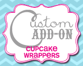 Matching Cupcake Wrappers - Customizable - Printable