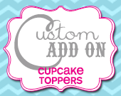 Matching Cupcake Toppers - Customizable - Printable