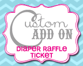 Matching Diaper Raffle Ticket - Customizable - Printable