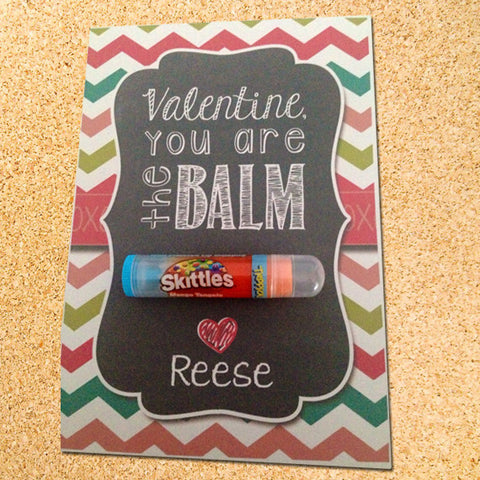 You're the BALM Valentine's Day Gift Tag Label - Customizable - Printable
