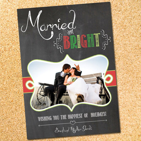 Married & Bright Chalkboard Newlywed Photo Christmas Card - Customizable - Printable
