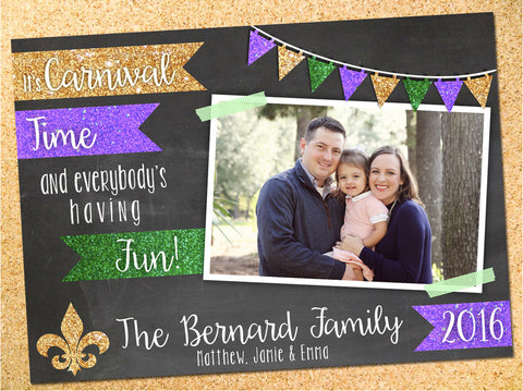 It's Carnival Time... And Everybody's Having Fun! Chalkboard & Glitter Custom Photo Mardi Gras Card - Customizable - Printable