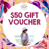 GIFT VOUCHER - $50 VALUE