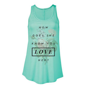 mint tank top of how does she know you love her inspired by giselle from enchanted
