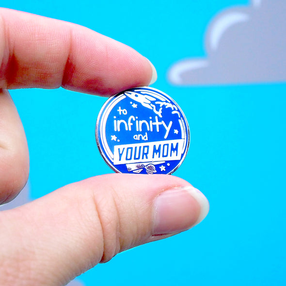 And Your Mom Pin - Whosits Whatsits