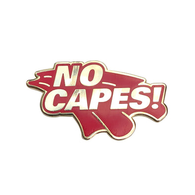No Capes! Pin - Whosits Whatsits