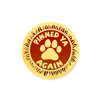 Pinned Ya Again Pin - Whosits Whatsits