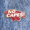 No Capes! Pin - Whosits & Whatsits
