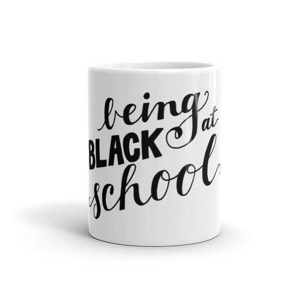 Being Black at School - Coffee Mug