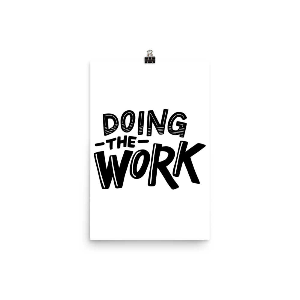 Doing the WORK - Print
