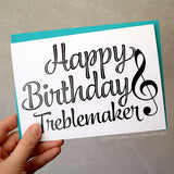 Happy Birthday Treblemaker Card