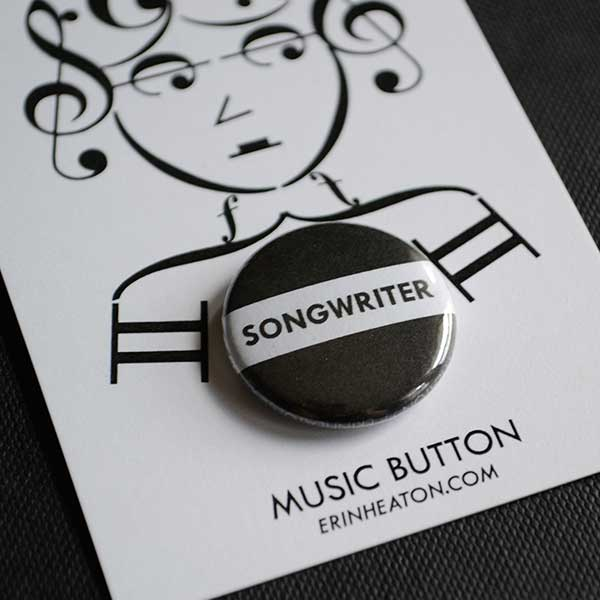 Songwriter Button | erinheaton.com