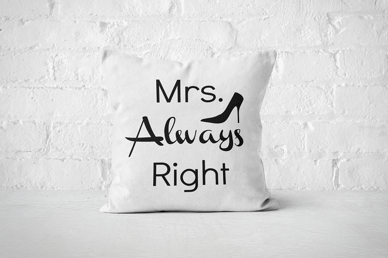 Mrs Always Right | Pillow - Square - But Why Not