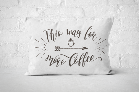 This way for more coffee | Pillow Rectangle - But Why Not