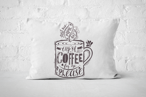 Cup of Coffee for me please | Pillow Rectangle - But Why Not