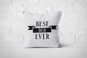 Best Dad Ever 3 | Pillow Square