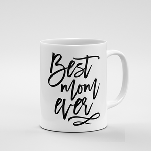 Best Mom Ever | Mug - But Why Not