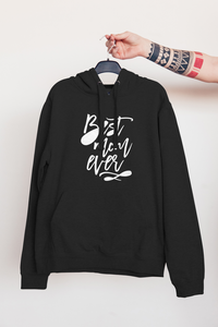 Best Mom Ever | Hoodies - But Why Not