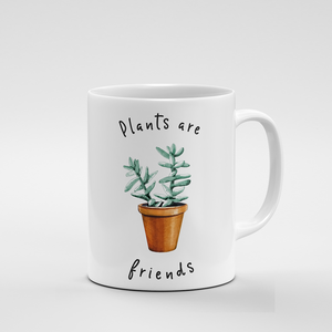 Plants are Friends | Mug - But Why Not