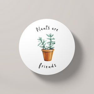 Plants are Friends | Round Coaster - But Why Not