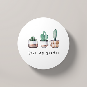Love my Garden | Round Coaster - But Why Not