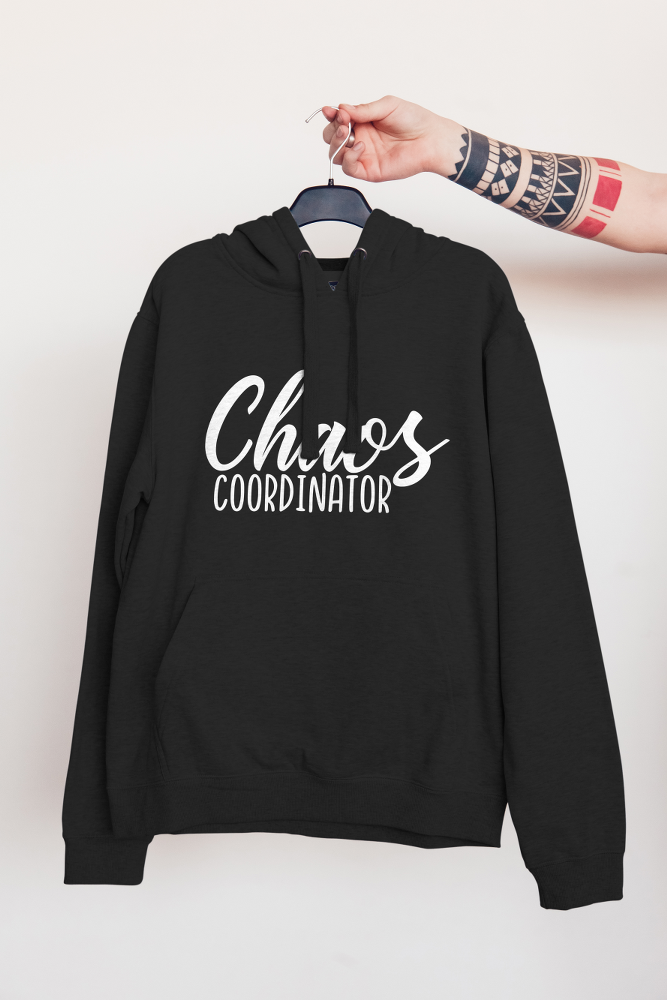 Chaos Coordinator | Hoodie - But Why Not