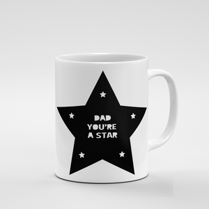 Dad you're a Star | Mug - But Why Not