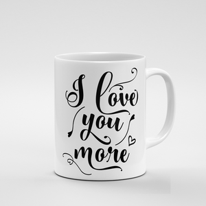 I love you more | Mug