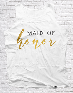 Maid of Honor | Unisex Vest - But Why Not