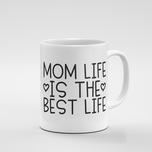 Mom life is the Best life | Mug