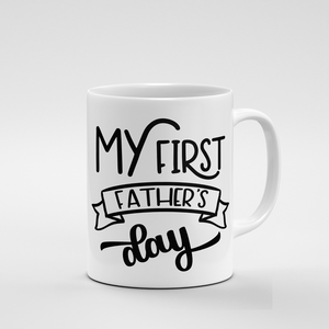 My First Fathers Day | Mug - But Why Not