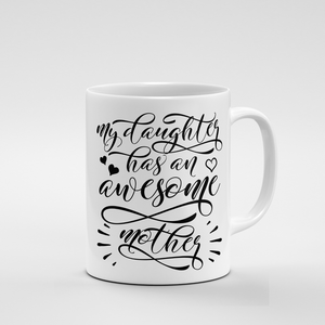 Awesome Mother | Mug - But Why Not
