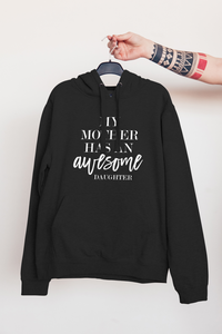 Awesome Daughter | Hoodie - But Why Not
