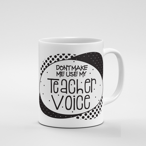 Teacher Voice | Mug - But Why Not