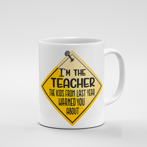 I'm the Teacher | Mug - But Why Not