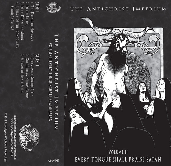 The Antichrist Imperium - Volume II Every Tongue Shall Praise Satan - Cassette