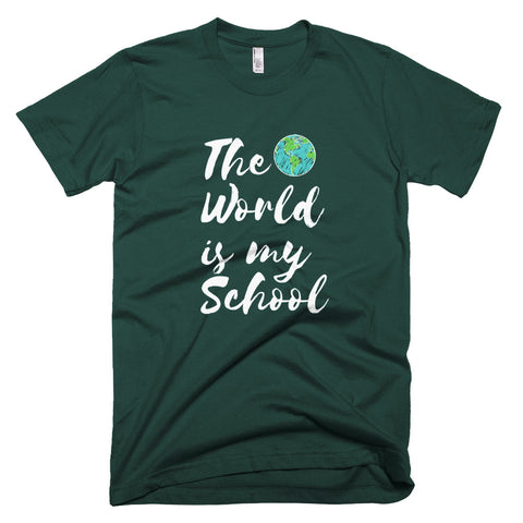 The World is My School Short-Sleeve T-Shirt