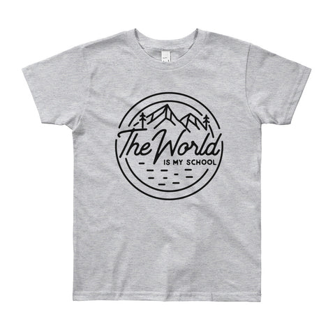 Youth Short Sleeve The World Is My School T-Shirt / The World Is My School