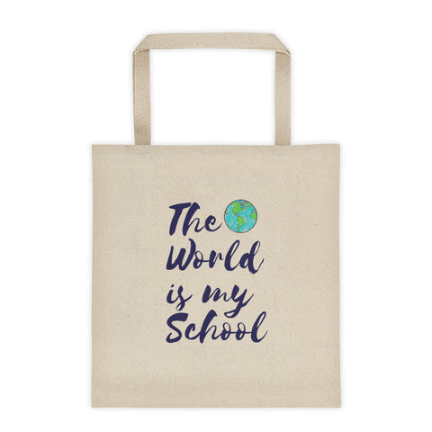 THE WORLD IS MY SCHOOL Tote bag