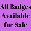 All Badges Available - Updated 21st June 2019