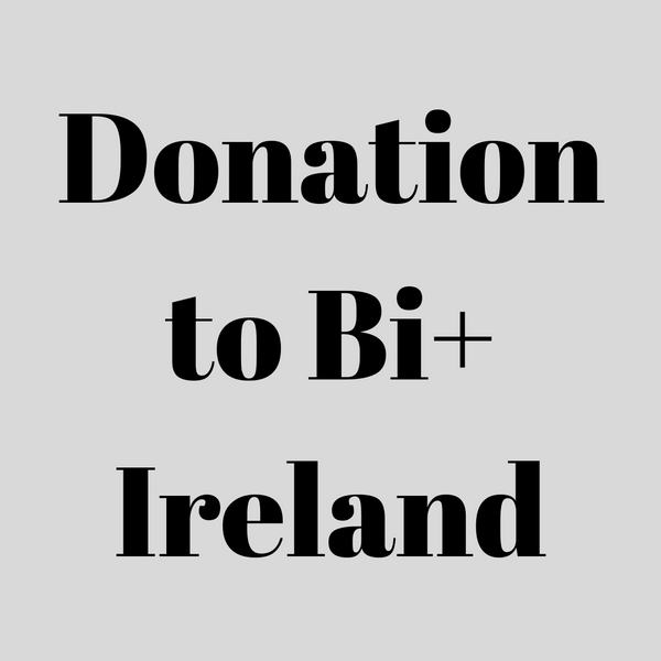 A Donation To Bi+ Ireland