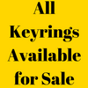 All Keyrings Available - Updated 21st June 2019