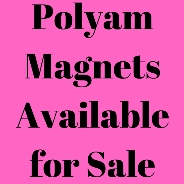 Magnets - Various Polyamorous Magnets